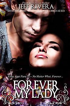 Forever My Lady: A Novel | Latino Romance: Prison Books by [Rivera, Jeff]