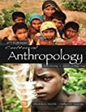 Cultural Anthropology - Understanding a World in Transition (2nd, Second Edition) - By Smith & Young