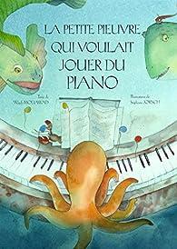 La petite pieuvre qui voulait jouer du piano par Wajdi Mouawad