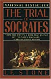 The Trial of Socrates, I. F. Stone, 0385260326