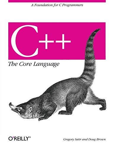 C++: The Core Language (Nutshell Handbooks) by Gregory Satir (1996-08-30)