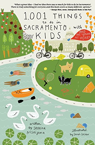 1,001 Things to Do in Sacramento with Kids (& the Young at Heart) cover