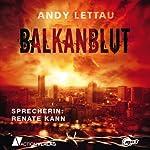 Balkanblut   Andy Lettau