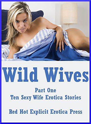 Wild sexy wife stories