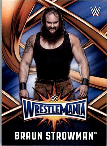 2017 Topps WWE Road to Wrestlemania Wrestlemania 33 Roster #WMR8 Braun Strowman - NM-MT