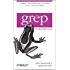 grep Pocket Reference: A Quick Pocket Reference for a Utility Every Unix User Needs (Pocket Reference (O'Reilly))