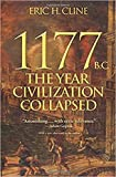 img - for 1177 B.C.: The Year Civilization Collapsed (Turning Points in Ancient History) book / textbook / text book