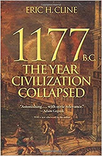 1177 B.C.: The Year Civilization Collapsed Turning Points in Ancient History: Amazon.es: Eric H. Cline: Libros en idiomas extranjeros