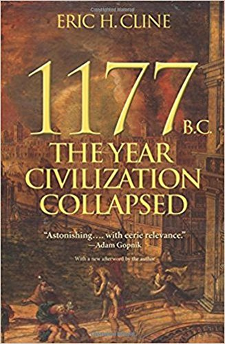 1177 B.C.: The Year Civilization Collapsed (Turning Points...