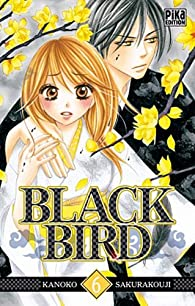 Black Bird, tome 6 par Kanoko Sakurakouji