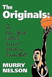 Originals the New York Celtics (Colonial Williamsburg Historic Trades)