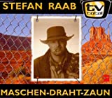 Maschendrahtzaun [Single] [Audio CD] Raab,Stefan