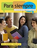 Bundle: Para siempre: A Conversational Approach to Spanish + Student Activity Manual + Premium Web Site Printed Access Card, Marta Montemayor, Marino de Leon, 1111227616