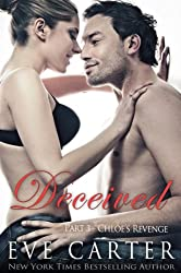 Deceived - Part 3 Chloe's Revenge (Deceived series) (English Edition)