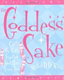 For Goddess' Sake, Hailey D. D. Klein, 1573249149