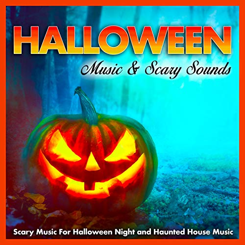 Halloween Music & Scary Sounds: Scary Music For Halloween Night and Haunted House Music]()