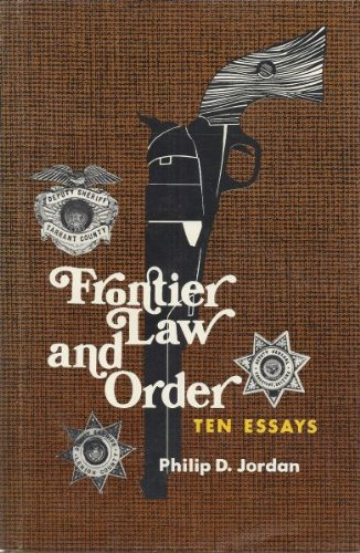 Frontier Law and Order: Ten Essays