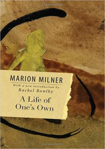 A Life of Ones Own: Amazon.es: Marion Milner: Libros en idiomas extranjeros