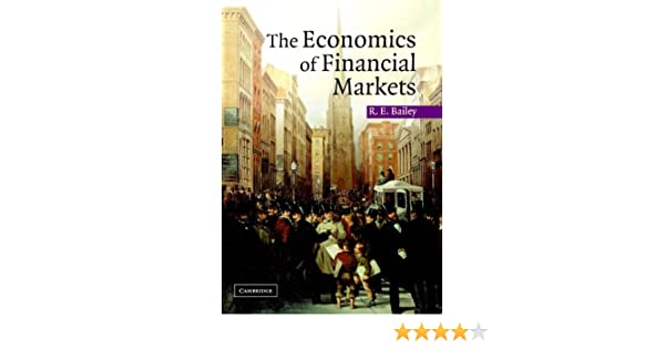 Amazon the economics of financial markets ebook roy e amazon the economics of financial markets ebook roy e bailey kindle store fandeluxe Choice Image