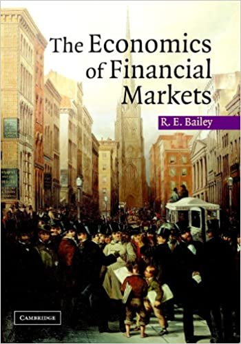 Amazon the economics of financial markets ebook roy e bailey amazon the economics of financial markets ebook roy e bailey kindle store fandeluxe Image collections
