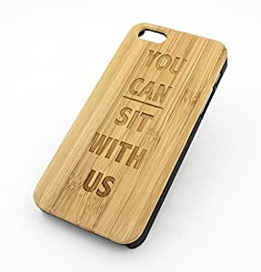 BAMBOO WOOD Case for APPLE IPHONE 5/5S, 5C - YOU CAN SIT WITH US no hate all love mean girls quotes
