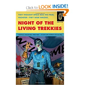 Night of the Living Trekkies (Quirk Fiction) Sam Stall