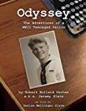 img - for Odyssey: The Adventures of a WWII Teenaged Sailor book / textbook / text book