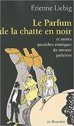 LE PARFUM DE LA CHATTE EN NOIR