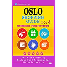 Oslo Shopping Guide 2018: Best Rated Stores in Oslo, Norway - Stores Recommended for Visitors, (Shopping Guide 2018)