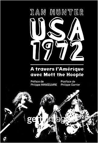 Livre gratuits en ligne USA 1972 : A travers l'Amérique avec Mott the Hoople pdf