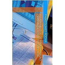 Fundamentos de programação orientada a objeto com Java (Programando com Java Livro 1) (Portuguese Edition)