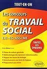 Les concours du Travail Social : EJE-ES-ASS-ME - Toutes les épreuves par Abdoun