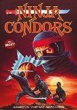 Ninja Condors - Uncut