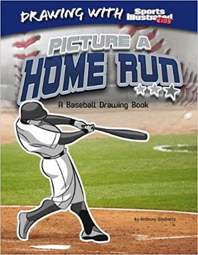 Gratis tyske bøger download Picture a Home Run: A Baseball Drawing Book (Drawing with Sports Illustrated Kids) by Anthony Wacholtz PDF