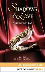 Collection No. 2 - Shadows of Love: Drei Romane in einem E-Book (Shadows of Love - Sammelband)