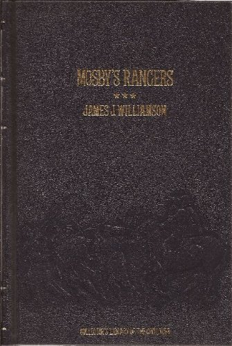 Mosby's Rangers (Collector's Library Of The Civil War)