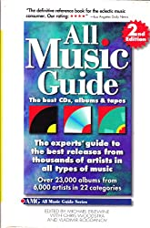 All Music Guide: The Best Cds, Albums & Tapes : The Experts' Guide to the Best Releases from Thousands of Artists in All Types of Music (All Music Guide: The Expert's Guide to the Best Recordings)