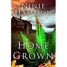 Home Grown: Book One in the Based on True Stories Collection
