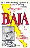Adventures in Baja!, Mike McMahan, 0912943076