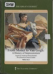 From Monet to Van Gogh. Parts 1 & 2 (The…