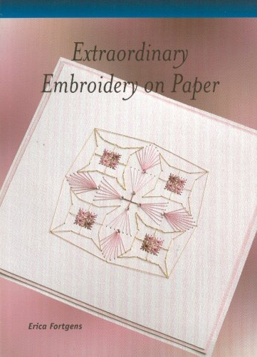 Extraordinary Embroidery on Paper PDF