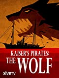 Kaisers Pirates: The Wolf