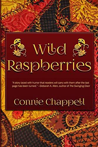 Wild Raspberries (Wild Raspberries Series) ()