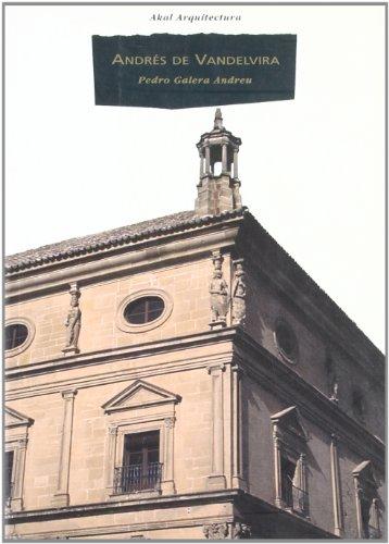 Descargar Libro Andrés De Vandelvira Pedro Galera
