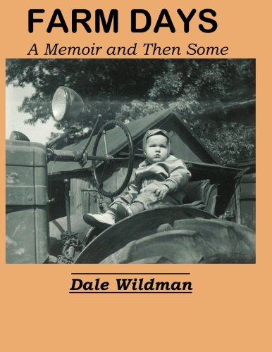 Farm Days: A Memoir and Then Some (Farm Day)