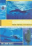 Swimming for Total Fitness: A Progressive Aerobic Program