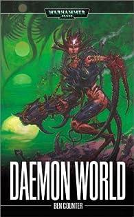 Warhammer 40.000 - Daemon World par Ben Counter