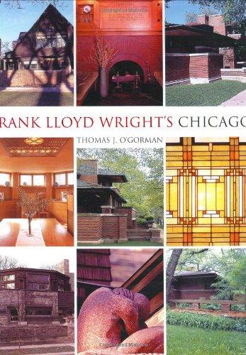 Frank Lloyd Wright's Chicago