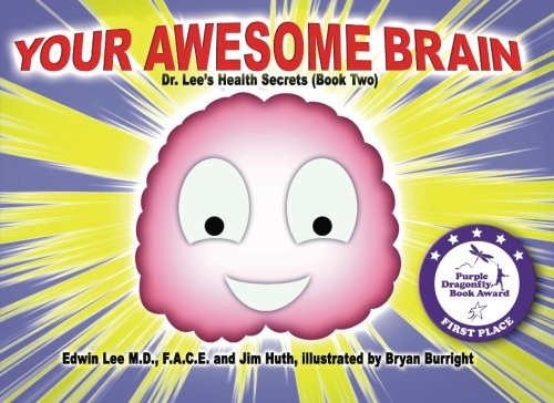 Your Awesome Brain: Dr. Lee's Health Secrets (Book - Jim Medford