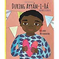 During Ayyám-i-Há: How we celebrate